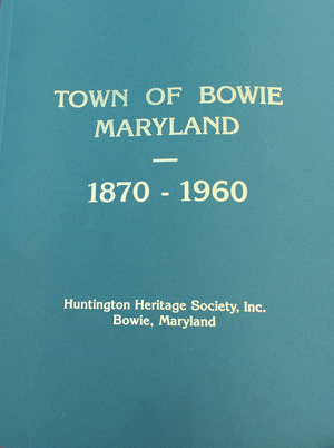 web size HHS book Town of Bowie Maryland 1870 - 1960.jpg