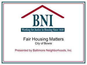 Bowie Fair Housing Matters